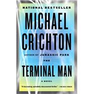 The Terminal Man by CRICHTON, MICHAEL, 9780804171298