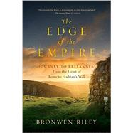 The Edge of the Empire by Riley, Bronwen, 9781681771298
