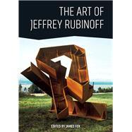 The Art of Jeffrey Rubinoff by Fox, James, 9781771621298