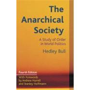 The Anarchical Society by Bull, Hedley; Hoffmann, Stanley; Hurrell, Andrew, 9780231161299
