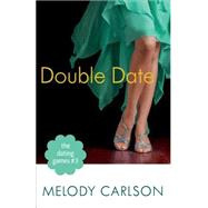 Double Date by Carlson, Melody, 9780800721299