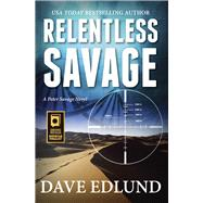 Relentless Savage by Edlund, Dave, 9781611531299