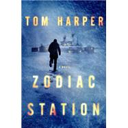 Zodiac Station by Harper, Tom, 9780062371300