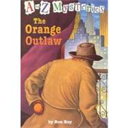 The Orange Outlaw by Roy, Ron, 9780756911300