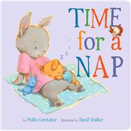 Time for a Nap by Gershator, Phillis; Walker, David, 9781454931300