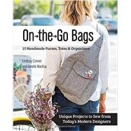 On the Go Bags by Conner, Lindsay; Mackay, Janelle, 9781617451300