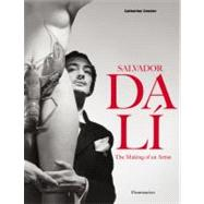 Salvador Dalí : The Making of an Artist by GRENIER, CATHERINE, 9782080201300