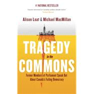 Tragedy in the Commons by LOAT, ALISONMACMILLAN, MICHAEL, 9780307361301