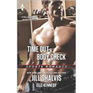 Time Out and Body Check by Shalvis, Jill; Kennedy, Elle, 9780373601301