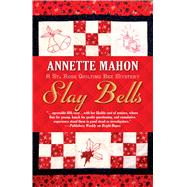 Slay Bells by Mahon, Annette, 9781432831301