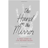 The Hand on the Mirror by Heaphy Durham, Janis, 9781455531301