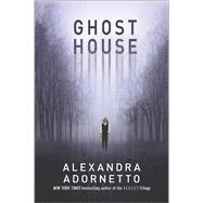 Ghost House by Adornetto, Alexandra, 9780373211302
