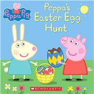 Peppa's Easter Egg Hunt (Peppa Pig) by Unknown, 9780545881302