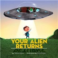 Your Alien Returns by Sauer, Tammi; Fujita, Goro, 9781454911302