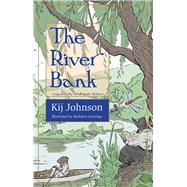 The River Bank by Johnson, Kij; Jennings, Kathleen, 9781618731302