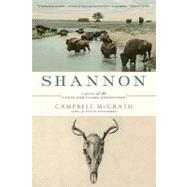 Shannon : A Poem of the Lewis and Clark Expedition by McGrath, Campbell, 9780061661303