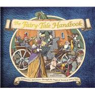 The Fairy Tale Handbook by Hamilton, Libby; Tomic, Tomislav, 9780763671303