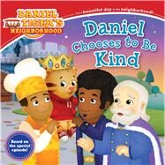 Daniel Chooses to Be Kind by Kalban, Rachel (ADP); Fruchter, Jason, 9781534401303