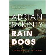 Rain Dogs by McKinty, Adrian, 9781633881303
