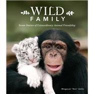 Wild Family by Antle, Bhagavan; Greene, Joshua M. (CON), 9781683831303