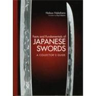 Facts and Fundamentals of Japanese Swords A Collector's Guide by Nakahara, Nobuo; Martin, Paul, 9784770031303