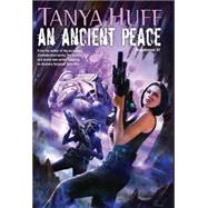 An Ancient Peace by Huff, Tanya, 9780756411305