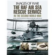 The Raf Air/Sea Rescue Service in the Second World War by Franks, Norman, 9781473861305