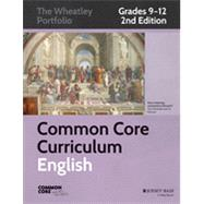 Common Core English, Grades 9-12 by Unknown, 9781118811306