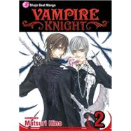 Vampire Knight, Vol. 2 by Hino, Matsuri, 9781421511306