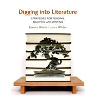 Digging into Literature by Wolfe, Joanna; Wilder, Laura, 9781457631306