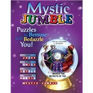 Mystic Jumble by Knurek, Jeff; Arnold, Henri; Hoyt, David L.; Lee, Bob; Argirion, Mike, 9781629371306