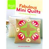 Fabulous Mini Quilts by Davis, Jodie; Davis, Jayne, 9781631861307