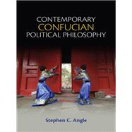 Contemporary Confucian Political Philosophy 9780745661308N