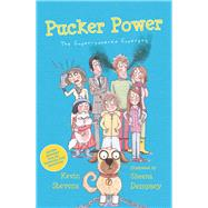 Pucker Power by Stevens, Kevin; Dempsey, Sheena, 9781910411308