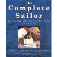 Complete Sailor : Learning the Art of Sailing by Seidman, David, 9780070571310