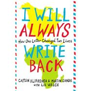 I Will Always Write Back by Ganda, Martin; Alifirenka, Caitlin; Welch, Liz, 9780316241311