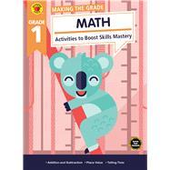 Making the Grade Math, Grade 1 by Brighter Child; Carson-Dellosa Publishing Company, Inc., 9781483841311