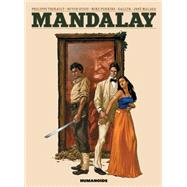 Mandalay by Thirault, Philippe; Guice, Butch; Gallur; Malaga, Jose, 9781594651311