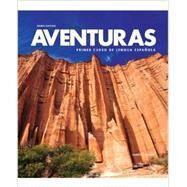 Aventuras: Primer Curso de Lengua Espanola - Student Edition by Unknown, 9781618571311