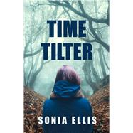 Timetilter by Ellis, Sonia, 9781943431311