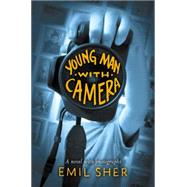 Young Man With Camera by Sher, Emil; Wyman, David, 9780545541312