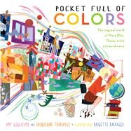 Pocket Full of Colors by Guglielmo, Amy; Tourville, Jacqueline; Barrager, Brigette, 9781481461313