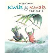 Kwik & Kwak by Popov, Nikolai, 9789888341313