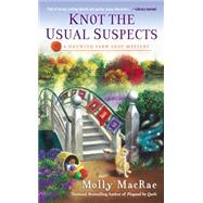 Knot the Usual Suspects by Macrae, Molly, 9780451471314