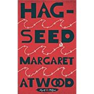 Hag-Seed by ATWOOD, MARGARET, 9780804141314