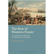 The Rise of Western Power A Comparative History of Western Civilization by Daly, Jonathan, 9781441161314
