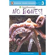 No Bones! by Young, Karen Romano, 9780399541315