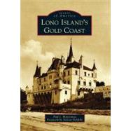 Long Island's Gold Coast by Mateyunas, Paul J., 9780738591315