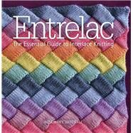 Entrelac The Essential Guide to Interlace Knitting by Drysdale, Rosemary, 9781942021315