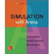 Simulation with Arena by Kelton, W. David; Sadowski, Randall; Zupick, Nancy, 9780073401317